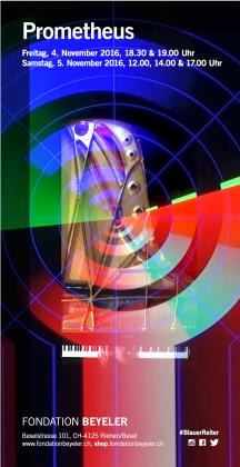 AROTIN & SERGHEI Prometheus Plakat Fondation Beyeler 2016